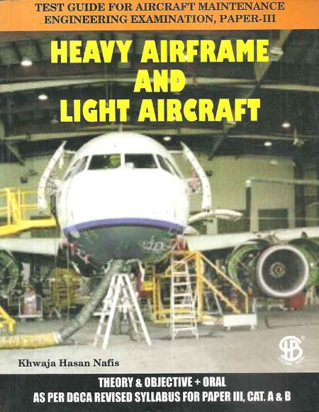 Test Guide for AME Examination, Paper-III: Heavy Airframe & Light Aircraft