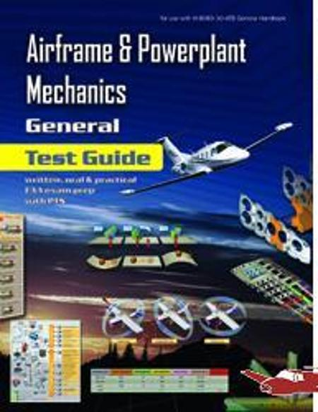 Airframe & Powerplant Mechanics Test Guide - General