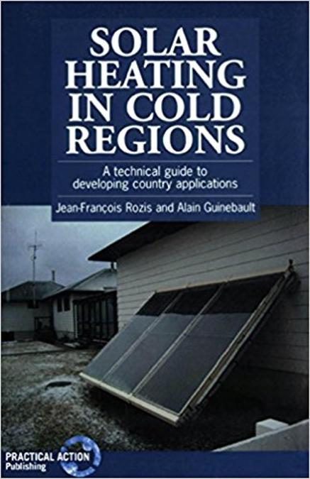 Solar Heating in Cold Regions: A Technical Guide to Developing Country  Applications