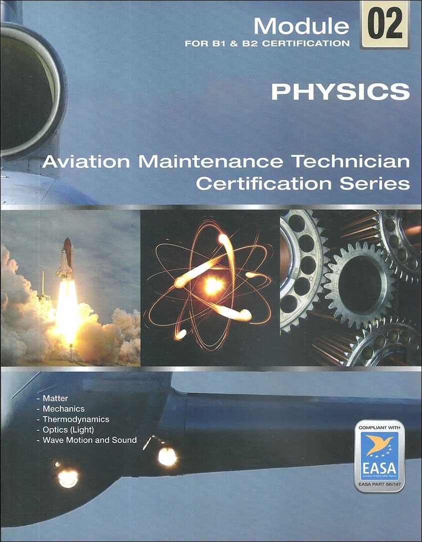 EASA Module 02 Physics (For B1 & B2 Level)