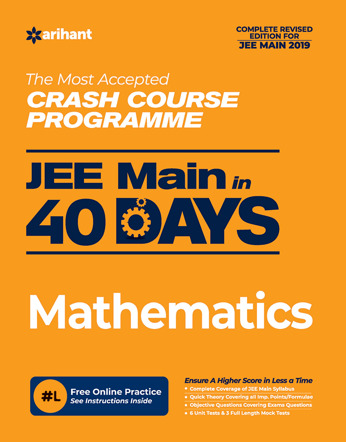 Most Accepted Crash Course Programme JEE Main in 40 Days Mathematics (C144)