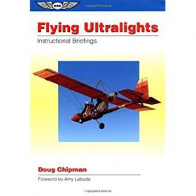 Flying Ultralights Instructional Briefings
