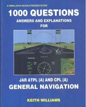1000 Questions Answers & Explanations for JAR ATPL (A) & CPL (A) General  Navigation