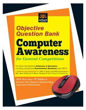 Objective Question Bank of Computer Awareness for General Competitions  (G620)