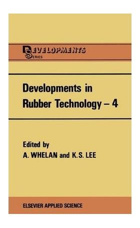 Developments in Rubber Technology-4